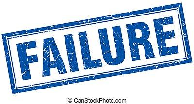 failure square stamp