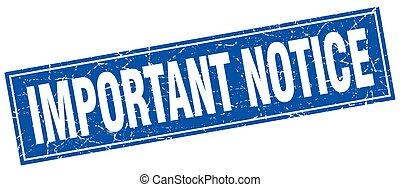 important notice square stamp