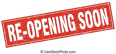 re-opening soon square stamp