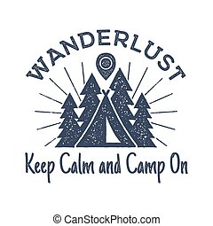 Wanderlust Camping badge. Old school hand drawn t shirt...