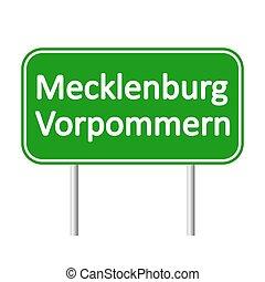 Mecklenburg-Vorpommern road sign. - Mecklenburg-Vorpommern...