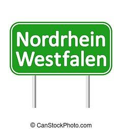 Nordrhein-Westfalen road sign. - Nordrhein-Westfalen road...