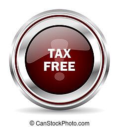 tax free icon chrome border round web button silver metallic...