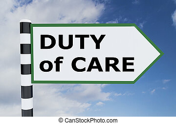 Duty of Care concept - 3D illustration of 'DUTY of CARE'...