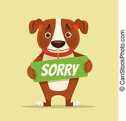Sorry dog character hold apology plate. Vector flat cartoon...