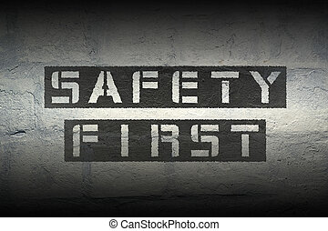 safety first gr - safety first black stencil print on the...