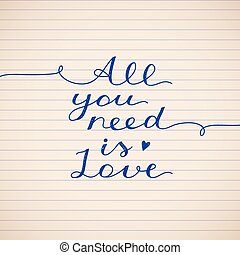 all you need is love, vector lettering on striped paper