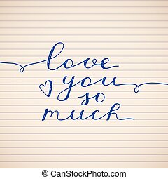 love you so much, vector lettering on striped paper