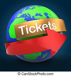 3d world globe over blue background tickets text - 3d...