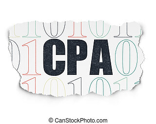 Finance concept: CPA on Torn Paper background - Finance...