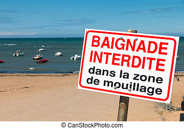 """french sign """"swimming prohibited in the boat launching area"""""""