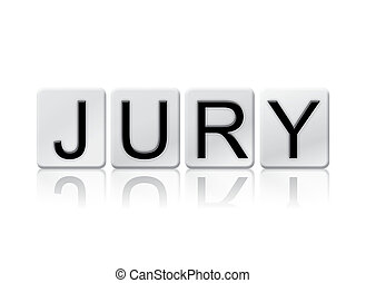 Jury Isolated Tiled Letters Concept and Theme - The word...