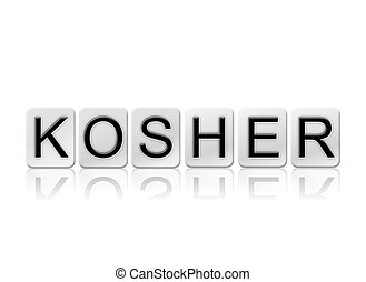 Kosher Isolated Tiled Letters Concept and Theme - The word...