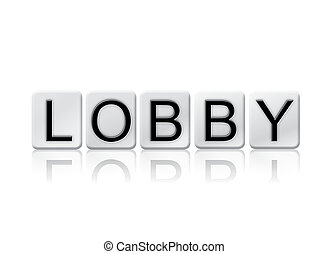 Lobby Isolated Tiled Letters Concept and Theme - The word...