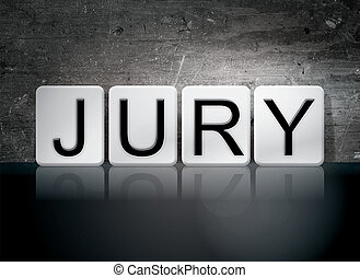"""Jury Tiled Letters Concept and Theme - The word """"Jury""""..."""