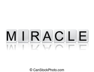 Miracle Isolated Tiled Letters Concept and Theme