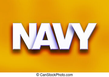 Navy Concept Colorful Word Art
