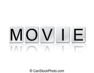 Movie Isolated Tiled Letters Concept and Theme