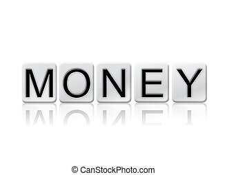 Money Isolated Tiled Letters Concept and Theme
