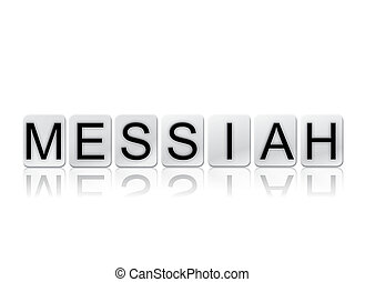 Messiah Isolated Tiled Letters Concept and Theme
