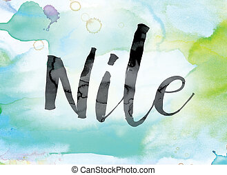 """Nile Colorful Watercolor and Ink Word Art - The word """"Nile""""..."""