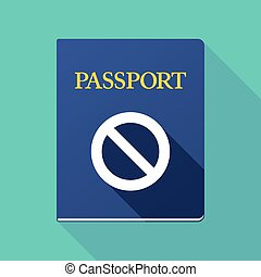 Long shadow passport with  a forbidden sign
