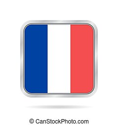 Flag of France. Shiny metallic gray square button.