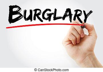 Burglary, marcador, mão, escrita