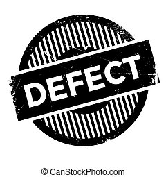 Defect stamp - Defect rubber stamp. Grunge design with dust...