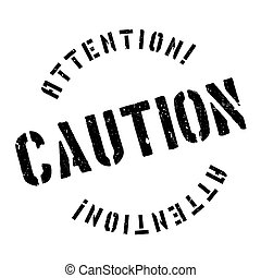 Caution stamp - Caution rubber stamp. Grunge design with...