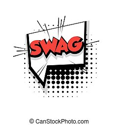 Comic text swag sound effects pop art - Lettering swag Comic...
