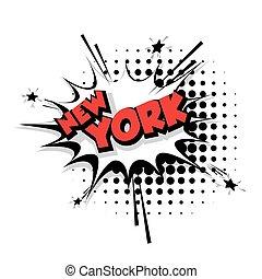 Comic text New York sound effects pop art