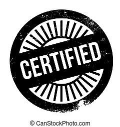Certified stamp. Grunge design with dust scratches. Effects...