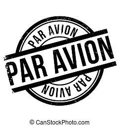 Par avion stamp. Grunge design with dust scratches. Effects...