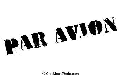 Par avion stamp. Grunge design with dust scratches. Effects...