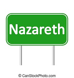 Nazareth road sign. - Nazareth road sign isolated on white...