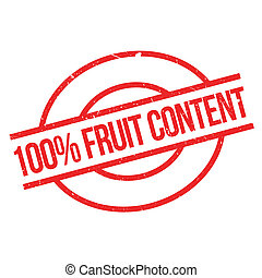 100 percent Fruit Content rubber stamp. Grunge design with...