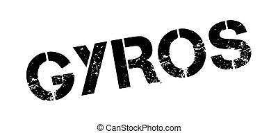 Gyros rubber stamp. Grunge design with dust scratches....