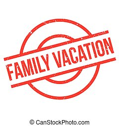 Family Vacation rubber stamp. Grunge design with dust...