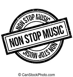 Non Stop Music rubber stamp. Grunge design with dust...