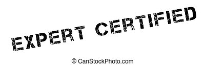 Expert Certified rubber stamp. Grunge design with dust...