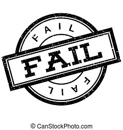 Fail rubber stamp. Grunge design with dust scratches....