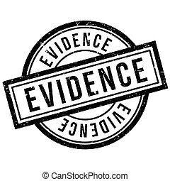 Evidence rubber stamp. Grunge design with dust scratches....