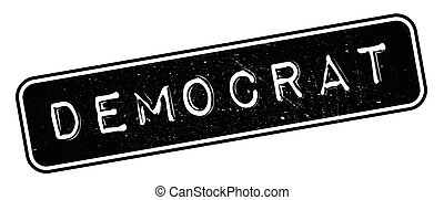 Democrat rubber stamp. Grunge design with dust scratches....