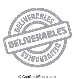 Deliverables rubber stamp. Grunge design with dust...