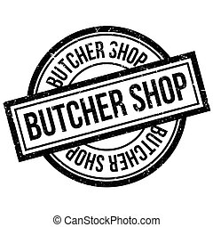 Butcher Shop rubber stamp. Grunge design with dust...