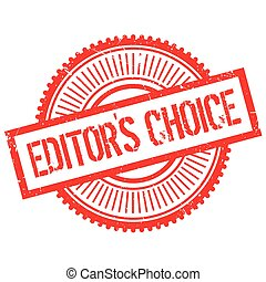 Editor's choice stamp. Grunge design with dust scratches....