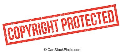 Copyright Protected rubber stamp. Grunge design with dust...