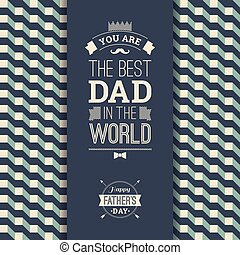 Happy Father s Day Card In Retro Style. Vector illustration.