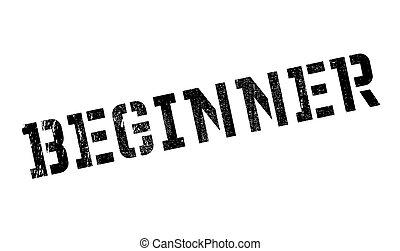 Beginner stamp. Grunge design with dust scratches. Effects...